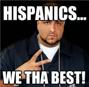 Hispanics...We-Tha-Best-300x293